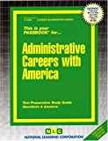 Administrative Careers with America, Jack Rudman, 0837335507