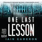 One Last Lesson: DI Angus Henderson, Book 1 | Iain Cameron