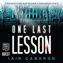 One Last Lesson: DI Angus Henderson, Book 1 Audiobook by Iain Cameron Narrated by Dave Gillies