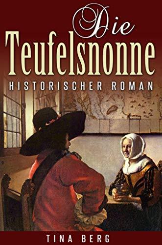 Die Teufelsnonne: Historischer Roman (German Edition)