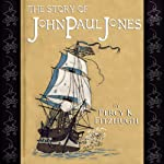 The Story of John Paul Jones | Percy K. Fitzhugh