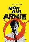 Mon ami Arnie par Behm