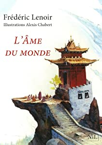 vignette de 'L'Ame du monde (Frédéric Lenoir)'