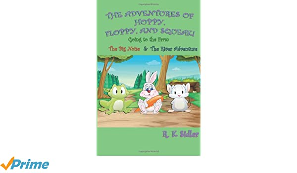 The Adventures of Hoppy, Floppy, and Squeak! Vol.1