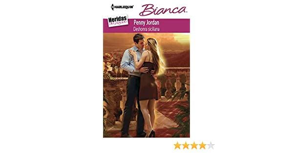 Deshonra siciliana (Bianca) (Spanish Edition) - Kindle edition by Penny Jordan. Literature & Fiction Kindle eBooks @ Amazon.com.