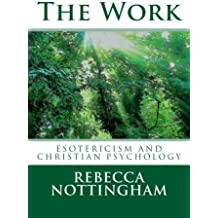 The Work: esotericism and christian psychology