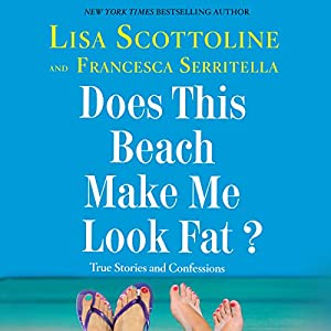 Does This Beach Make Me Look Fat? Audiobook