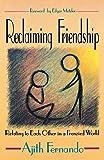Reclaiming Friendship, Ajith Fernando, 0836136306