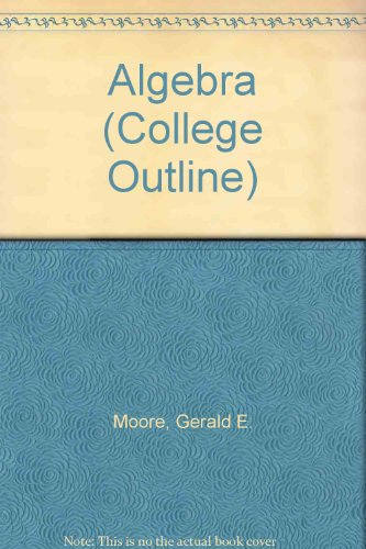 Algebra (Coll. Outline S) (College Outline)