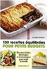 130 Recettes équilibrées pour petits budgets par Pinson