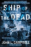 Ship of the Dead, John L. Campbell, 0425272648