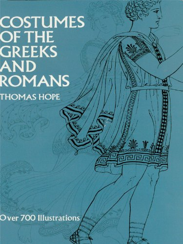 Costumes Of Rome (Costumes of the Greeks and Romans (Dover Fashion and Costumes))