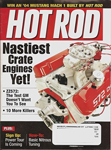 HOT ROD MAGAZINE (JUNE 2004) VOLUME 57 NUMBER 6-ZZ572 CRATE ENGINE (57) - Mustang Crate Engines