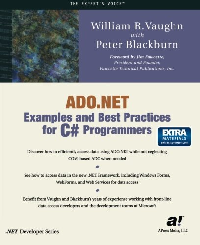 ADO.NET Examples and Best Practices for C# Programmers by William R. Vaughn