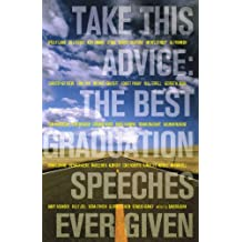 Take This Advice: The Best Graduation Speeches Ever Given