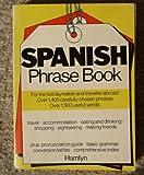 Hamlyn Spanish Phrase Book, Edmund Swinglehurst and Angela Bailie, 0600382451