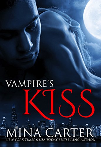 Vampire's Kiss by Mina Carter