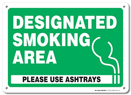 Designated Smoking Please Ashtrays Sign