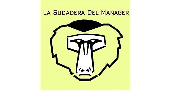 La Sudadera Del Manager by La Sudadera Del Manager on Amazon Music - Amazon.com