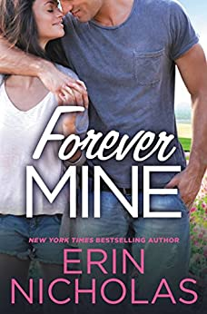 Forever Mine (Opposites Attract) by [Nicholas, Erin]