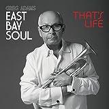 East Bay Soul That's Life