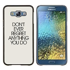 LECELL--Funda protectora / Cubierta / Piel For Samsung Galaxy E7 E700 -- No siempre arrepiento de nada de texto inspirada --