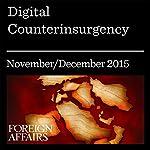 Digital Counterinsurgency | Jared Cohen