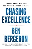 Chasing Excellence: A Story About Building the World