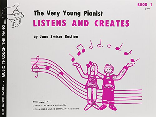Very Young Pianist - GP79 - Bastien Very Young Pianist Listens & Creates Book 1