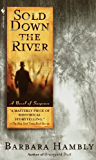 Sold Down the River (A Benjamin January Mystery Book 4)