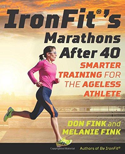 IronFit's Marathons after 40: Smarter Training for the Ageless - Triathlon Usa Discounts