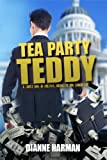 Tea Party Teddy (The Teddy Saga Book 1)