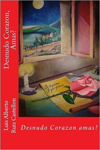 Amazon.com: Desnudo Corazon, Amas? (1) (Spanish Edition ...