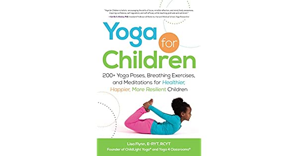 Amazon.com: Yoga for Children: 200+ Yoga Poses, Breathing ...