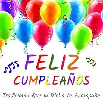 Amazon.com: Feliz Cumpleaños Tradicional Que La Dicha Te ...