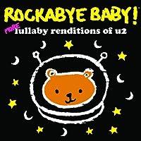 Rockabye Baby! More Lullaby Renditions of U2
