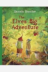 The Elves' Big Adventure Hardcover