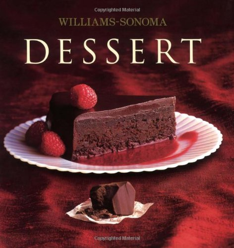 Williams-Sonoma Collection: Dessert (Williams-Sonoma Collection (New York, N.Y.).)