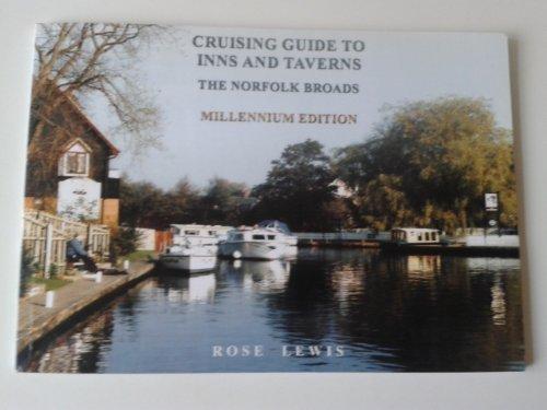 Cruising Guide to Inns and Taverns: The Norfolk Broads, Millennium Edition Millennium Restaurant