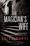 Front cover for the book The magician's wife by Brian Moore