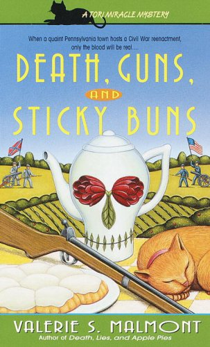 Death, Guns, and Sticky Buns (Tori Miracle Book 3)