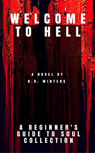 Amazoncom Welcome To Hell A Beginners Guide To Soul Collection