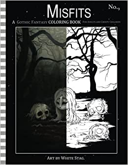 amazoncom misfits a gothic fantasy coloring book for adults and creepy children vampires gloom doom skeletons ghosts and other spooky things - Gothic Coloring Book