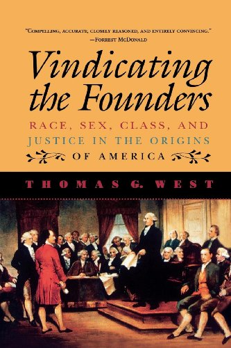 Vindicating the Founders:: Race, Sex, Class, and Justice in the Origins of America]()