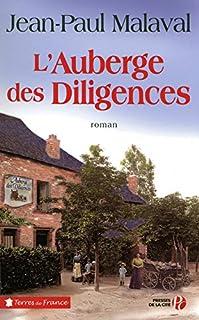 L'auberge des Diligences, Malaval, Jean-Paul