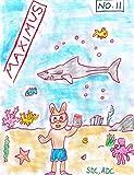 Ocean Adventure (Maximus and Friends Book 11)