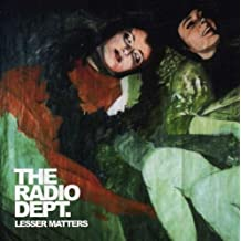 Lesser Matters by Radio Dept. (2003-02-24)