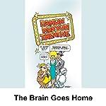 Damon Runyon Theater: The Brain Goes Home   Damon Runyon