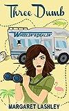 Kindle Store : Three Dumb: Wheelin' & Dealin' (A Val Fremden Mystery Book 3)