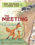 img - for #01 the Meeting (Mr. Badger and Mrs. Fox) book / textbook / text book